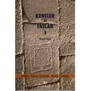 Kentler ve Taşlar 1 Kitab..